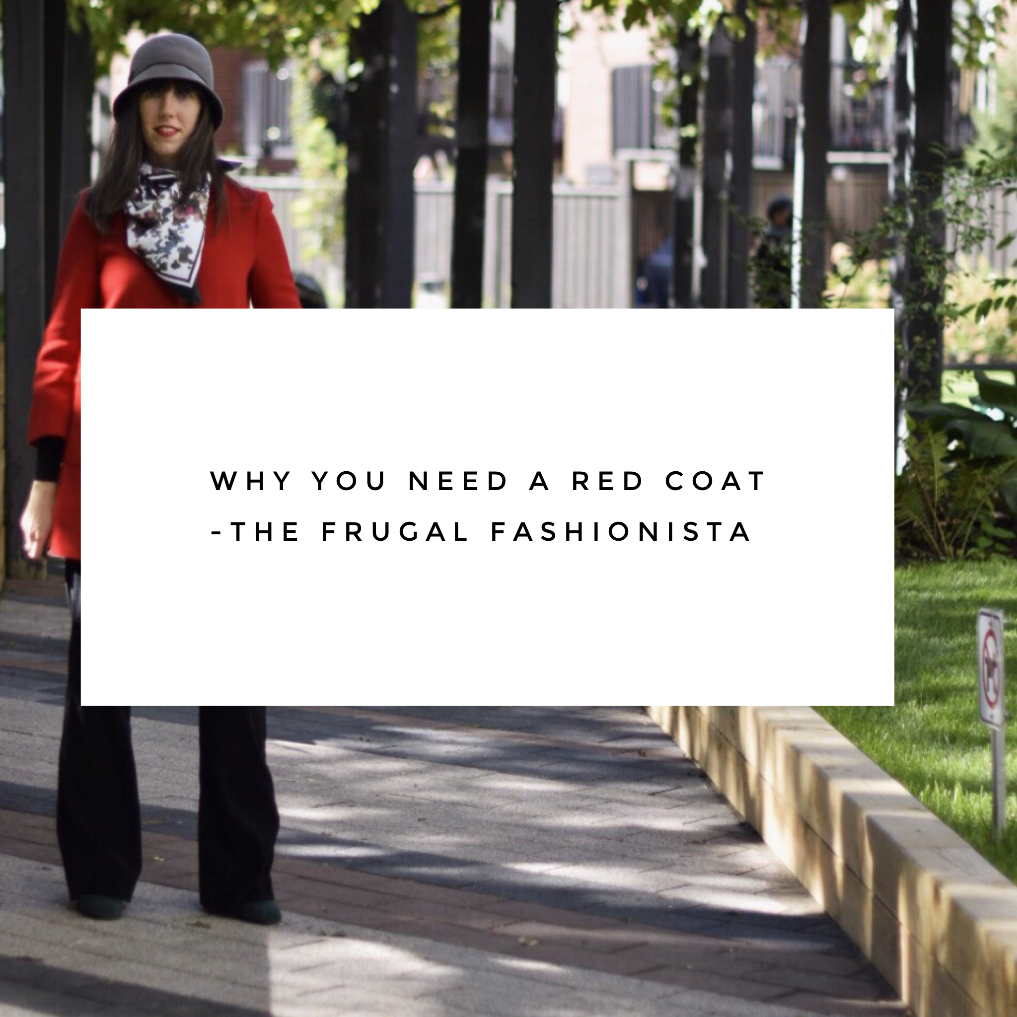 The Frugal Fashionista: Why You Need A Red Coat
