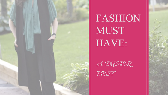 Fashion Must Have | Vest | Style