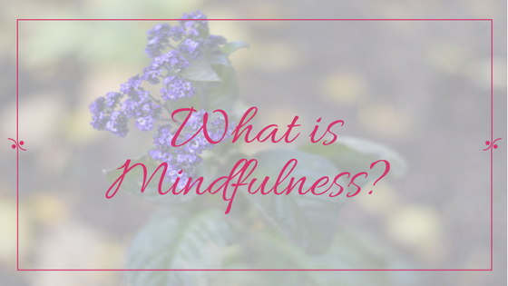 what-is-mindfulness
