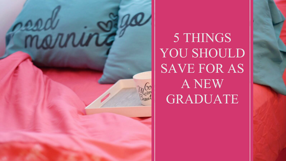 5 Things You Should Save For | Adult Living | Tuesday Thoughts